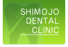 SHIMOJO DENTAL CLINIC